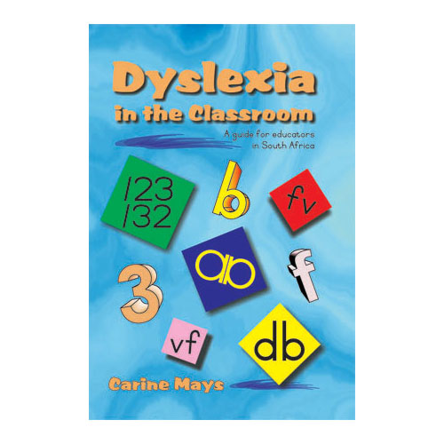 Dyslexia in the classroom